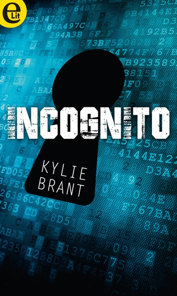 Incognito (eLit) ebook by Kylie Brant