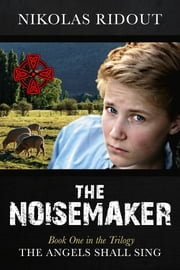 The Noisemaker ebook by Nikolas Ridout