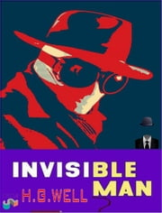 The Invisible Man ebook by Herbert George Wells,Herbert George Wells