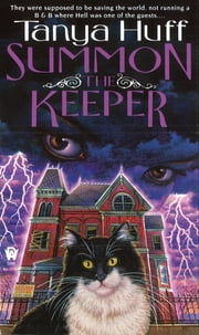 Summon the Keeper - The Keeper's Chronicles #1 ebook by Tanya Huff