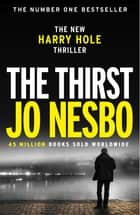 The Thirst - Harry Hole 11 ebook by
