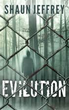Evilution ebook by Shaun Jeffrey