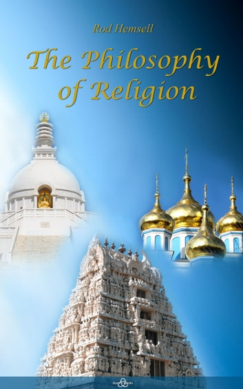 The Philosophy of Religion ebook by Rod Hemsell