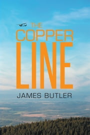 The Copper Line ebook by James Butler