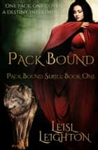 Pack Bound ebook by Leisl Leighton