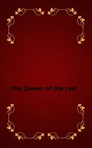 The Queen of the red ebook by yykkru
