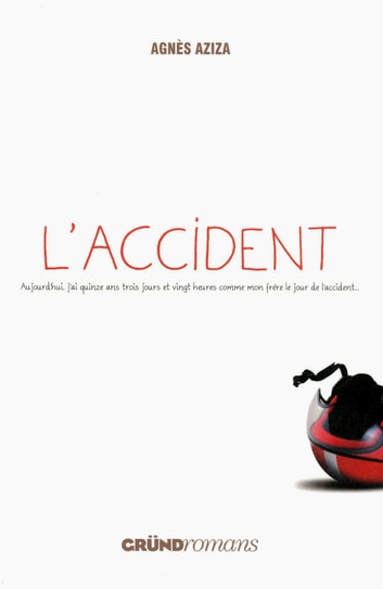 L'Accident ebook by Agnès AZIZA