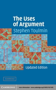 The Uses of Argument ebook by Toulmin, Stephen E.