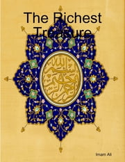 The Richest Treasure ebook by Imam Ali