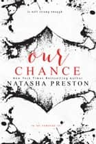 Our Chance ebook by Natasha Preston