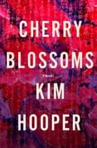 Cherry Blossoms ebook by Kim Hooper