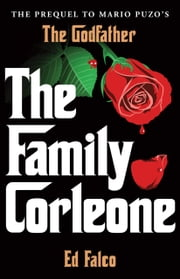 The Family Corleone ebook by Edward Falco