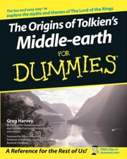 The Origins of Tolkien's Middle-earth For Dummies ebook by Greg Harvey