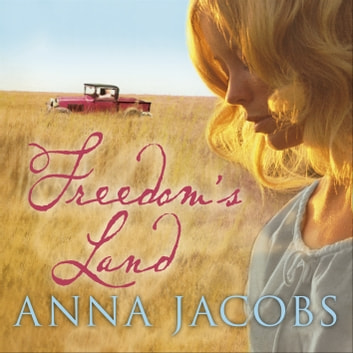 Freedom's Land audiobook by Anna Jacobs