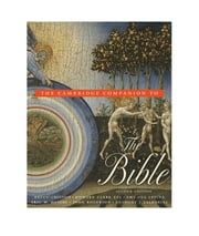 The Cambridge Companion to the Bible ebook by Bruce Chilton,Howard Clark Kee,Eric M. Meyers,John Rogerson,Amy-Jill Levine,Anthony J. Saldarini