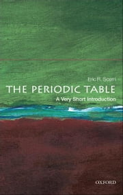 The Periodic Table: A Very Short Introduction ebook by Eric R. Scerri