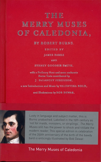 The Merry Muses of Caledonia ebook by Robert Burns