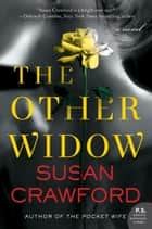 The Other Widow - A Novel eBook par Susan Crawford