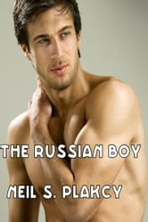 The Russian Boy ebook by Neil S. Plakcy