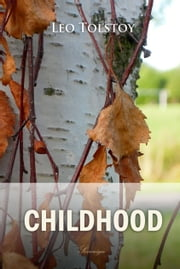 Childhood ebook by Leo Tolstoy