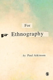 For Ethnography ebook by Paul Anthony Atkinson