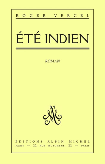 Eté indien ebook by Roger Vercel