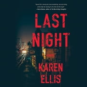 Last Night audiobook by Karen Ellis