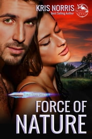 Force of Nature - Collateral Damage, #1 ebook by Kris Norris