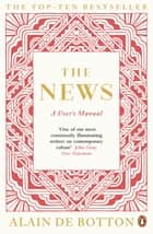 The News - A User's Manual eBook by Alain de Botton