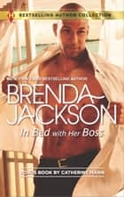 In Bed with Her Boss 電子書 by Brenda Jackson