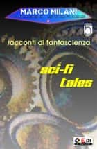Indeed stories 5 (racconti di fantascienza) eBook by Marco Milani