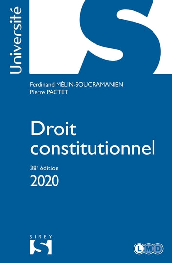 Droit constitutionnel 2020 - 38e éd. ebook by Pierre Pactet,Ferdinand Mélin-Soucramanien