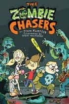 The Zombie Chasers ebook by John Kloepfer, Steve Wolfhard