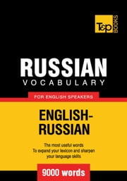 Russian vocabulary for English speakers - 9000 words ebook by Andrey Taranov