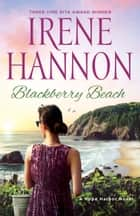 Blackberry Beach - A Hope Harbor Novel ebook by Irene Hannon
