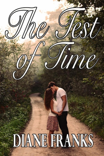The Test of Time ebook by Diane Franks