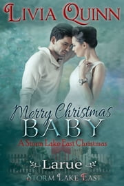 Merry Christmas, Baby - Larue ebook by Livia Quinn
