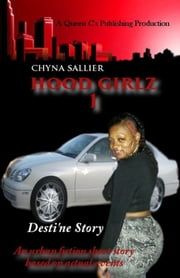 Hood Girlz 1 ebook by Chyna Sallier