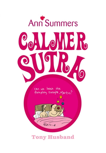 Calmer Sutra ebook by Ann Summers