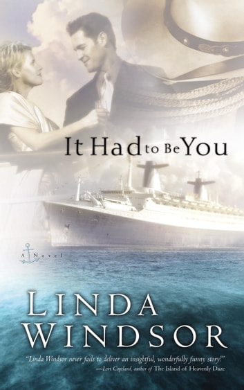 It Had to Be You ebook by Linda Windsor