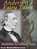Andersen's Fairy Tales. Illustrated. (Mobi Classics) ebook by Hans Christian Andersen, Fanny Fuller (Translator), H. P. Paull (Translator)