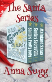 The Santa Series ebook by Anna Sugg