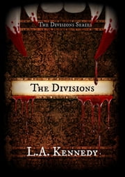 The Divisions ebook by L.A. Kennedy