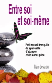 Entre soi et soi-même ebook by Kobo.Web.Store.Products.Fields.ContributorFieldViewModel