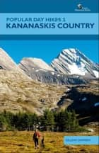 Popular Day Hikes 1: Kananaskis Country ebook by Gillean Daffern