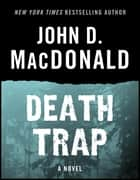 Death Trap ebook by John D. MacDonald,Dean Koontz
