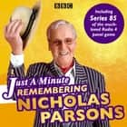Just a Minute: Remembering Nicholas Parsons - Including Series 85 of the BBC Radio 4 panel game audiobook by BBC Radio Comedy