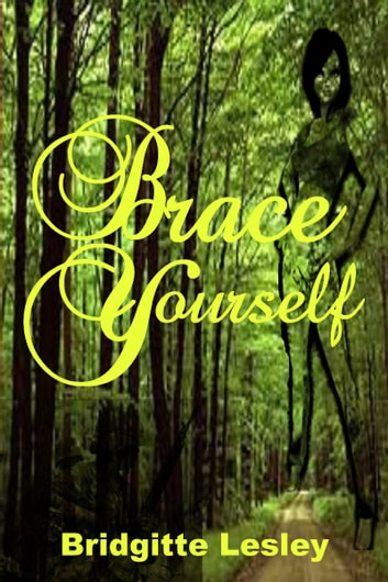 Brace Yourself ebook by Bridgitte Lesley