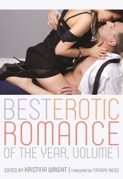 Best Erotic Romance of the Year ebook by Kristina Wright,Tiffany Reiz