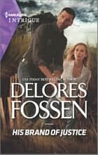 His Brand of Justice ebook by Delores Fossen